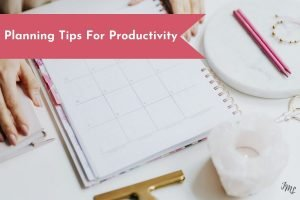 Get 10 tips for productive planning in your planner or Bullet Journal.