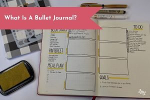 What the heck is a Bullet Journal? Learn all about the system and how to get started!