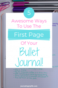 The first page of your Bullet Journal can be used for something that is really important to you and that will set you up for amazing success this year!