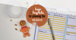 9 Bullet Journal Holiday Planning Layouts to help you get organized for the Christmas season!