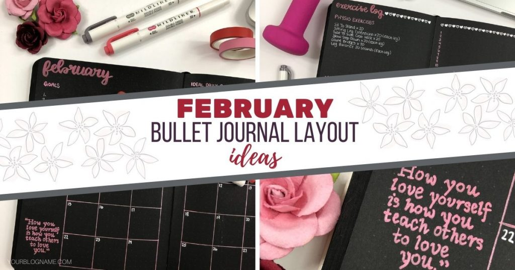 Get ideas and inspiration for your February Bullet Journal layouts!